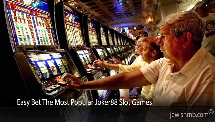Easy Bet The Most Popular Joker88 Slot Games